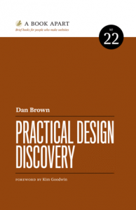 Dan Brown. PRACTICAL DESIGN DISCOVERY. 2017