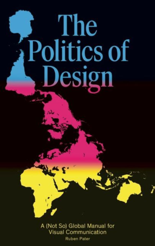Ruben Pater. The Politics of Design. 2016